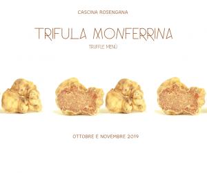Trifula Monferrina - Truffle Menù @ Cascina Rosengana
